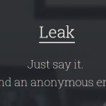 Leak, a service to send anonymous emails