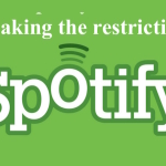 How to use Spotify in any country breaking the restriction of 14 days