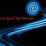 How to Speed up Internet, Speedtest, Internet Speed Meter