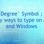 How to Type ° Degree Symbol on Mac and Windows
