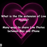 How to share Live Photos using Mac OS X, or between iPhone to Mac