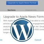 How to setup Apple News for your blog on Wordpress Platform