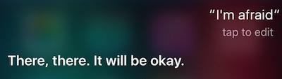 Afraid Siri