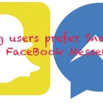 Young Users Prefer Snapchat App Over FaceBook Messenger