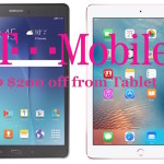 T-Mobile offers Up to $200 Discount on Tablet when you buy a Smartphone