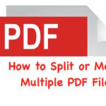 PDF Merger and Splitter : How to combine Multiple PDF files Or Split them online for free