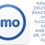 How do I delete or deactivate my imo account