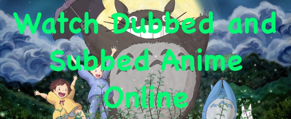 Watch Dubebd and Subbed anime online
