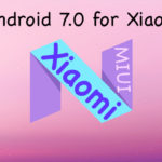 Expected Xiaomi Devices to get Android 7.0 Nougat Update