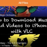 How to Download Music and Videos to iPhone with VLC App