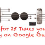 Google Guitar with the keys of 25 songs/music you can play