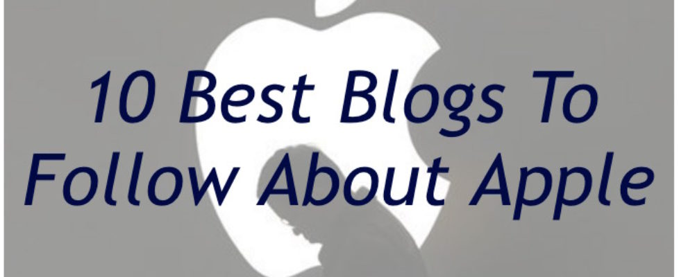 Best blogs to follow apple