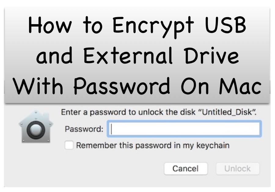 Encrypt USB and External Drive on Mac